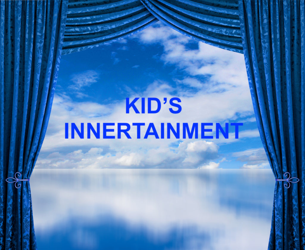 Kid's Innertainment